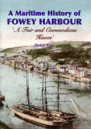 The History of Fowey Harbour: A Fair and Commodious Haven