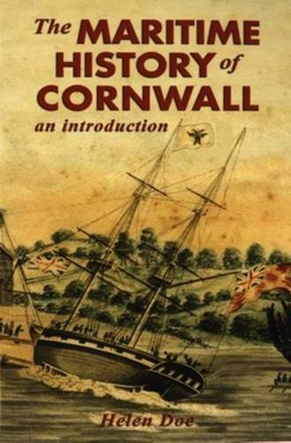 An Introduction to the Maritime History of Cornwall